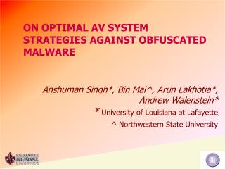 ON OPTIMAL AV SYSTEM STRATEGIES AGAINST OBFUSCATED MALWARE