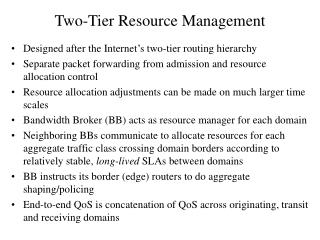 Two-Tier Resource Management