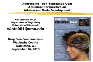Addressing Teen Substance Use: A Clinical Perspective on Adolescent Brain Development