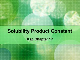 simultaneous equilibria ksp and kd