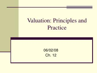 Valuation: Principles and Practice