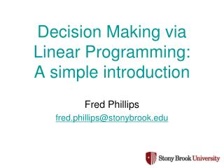 Decision Making via Linear Programming: A simple introduction