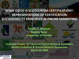 WHAT GOOD IS ECOTOURISM CERTIFICATION?: REPRESENTATIONS OF CERTIFICATION SUSTAINABILITY PRINCIPLES IN ONLINE MARKETING
