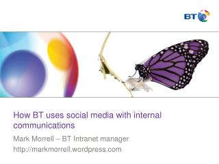 How BT uses social media with internal communications