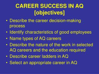 CAREER SUCCESS IN AQ [objectives]