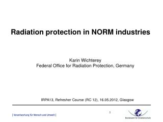 Radiation protection in NORM industries