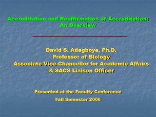 Accreditation and Reaffirmation of Accreditation:  An Overview