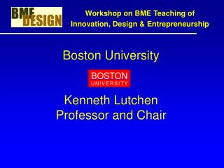 Boston University Kenneth Lutchen Professor and Chair