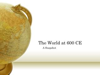 The World at 600 CE