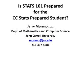 Is STATS 101 Prepared  for the  CC Stats Prepared Student?