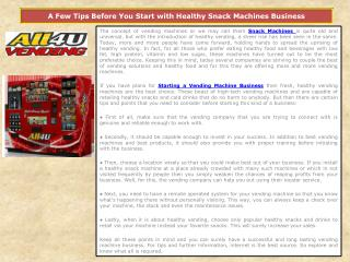 A Few Tips Before You Start with Healthy Snack Machines