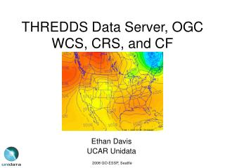 THREDDS Data Server, OGC WCS, CRS, and CF