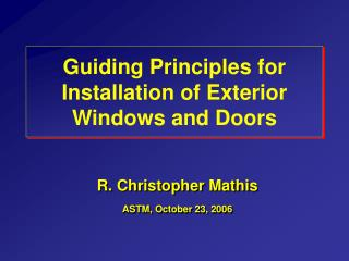 Guiding Principles for Installation of Exterior Windows and Doors