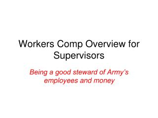Workers Comp Overview  for  Supervisors