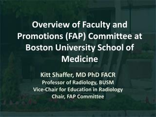 Overview of Faculty and Promotions (FAP) Committee at Boston University School of Medicine