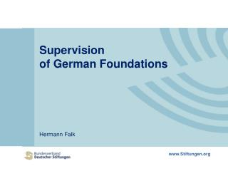 Supervision  of German Foundations