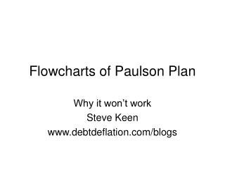 Flowcharts of Paulson Plan