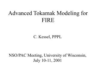 Advanced Tokamak Modeling for FIRE
