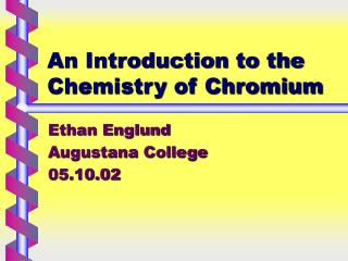 An Introduction to the Chemistry of Chromium