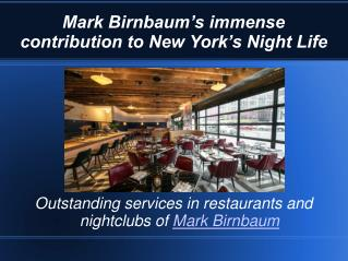 A successful entrepreneur and generous donor- Mark Birnbaum