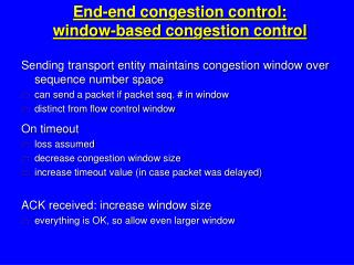 End-end congestion control: window-based congestion control