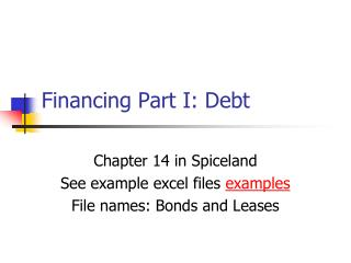 Financing Part I: Debt