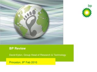 BP Review David Eyton, Group Head of Research & Technology