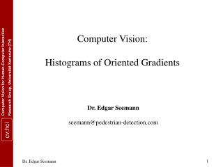 Computer Vision: Histograms of Oriented Gradients