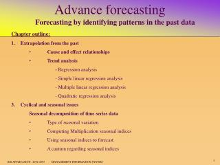 Advance forecasting