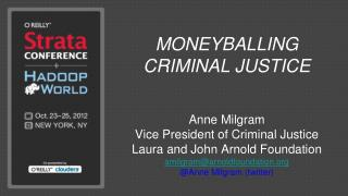 MONEYBALLING CRIMINAL JUSTICE