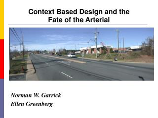 Context Based Design and the  Fate of the Arterial