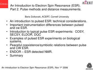 An introduction to Electron Spin Resonance (ESR), Nov 1 st  2006