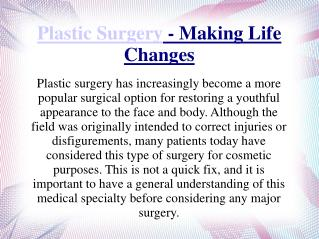 Plastic Surgery - Making Life Changes