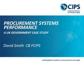 David Smith  CB FCIPS PROCUREMENT SYSTEMS  PERFORMANCE