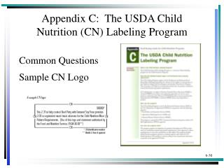 Appendix C:  The USDA Child  Nutrition (CN)  Labeling  Program
