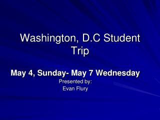 Washington, D.C Student Trip