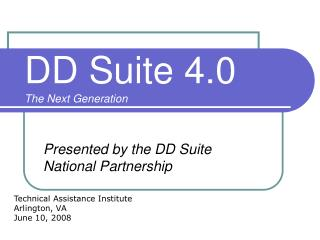DD Suite 4.0 The Next Generation