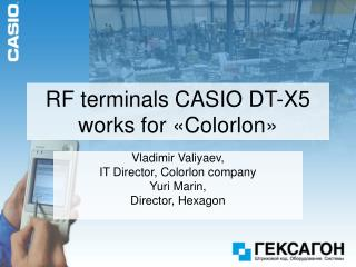 RF terminals CASIO DT-X5 works for  « Colorlon »