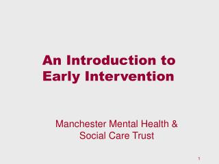 An Introduction to Early Intervention