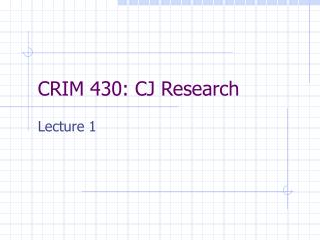 CRIM 430: CJ Research