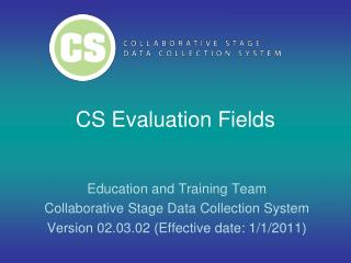 CS Evaluation Fields