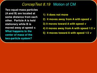 ConcepTest 8.19 Motion of CM