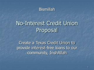 No-Interest Credit Union Proposal