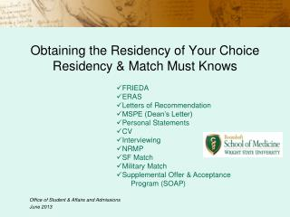 Obtaining the Residency of Your Choice Residency & Match Must Knows