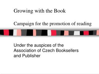 Growing with the Book Campaign for the promotion of reading