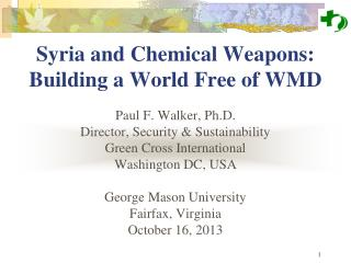 Syria and Chemical Weapons:  Building a World Free of WMD
