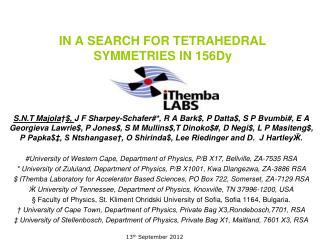 IN A SEARCH FOR TETRAHEDRAL SYMMETRIES IN 156Dy