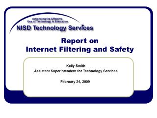 Report on  Internet Filtering and Safety