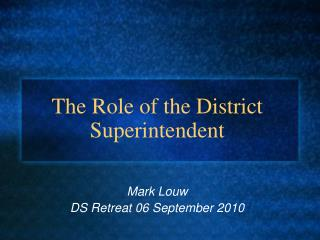 The Role of the District Superintendent