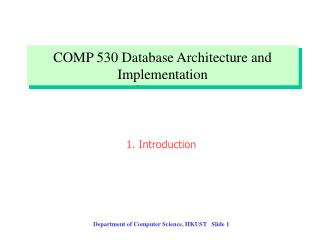 COMP 530 Database Architecture and Implementation